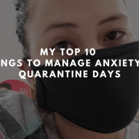 Top 10 Things to Manage Anxiety in Quarantine Days